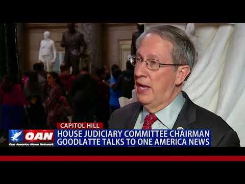 House Judiciary Committee Chairman Goodlatte Talks to One America News