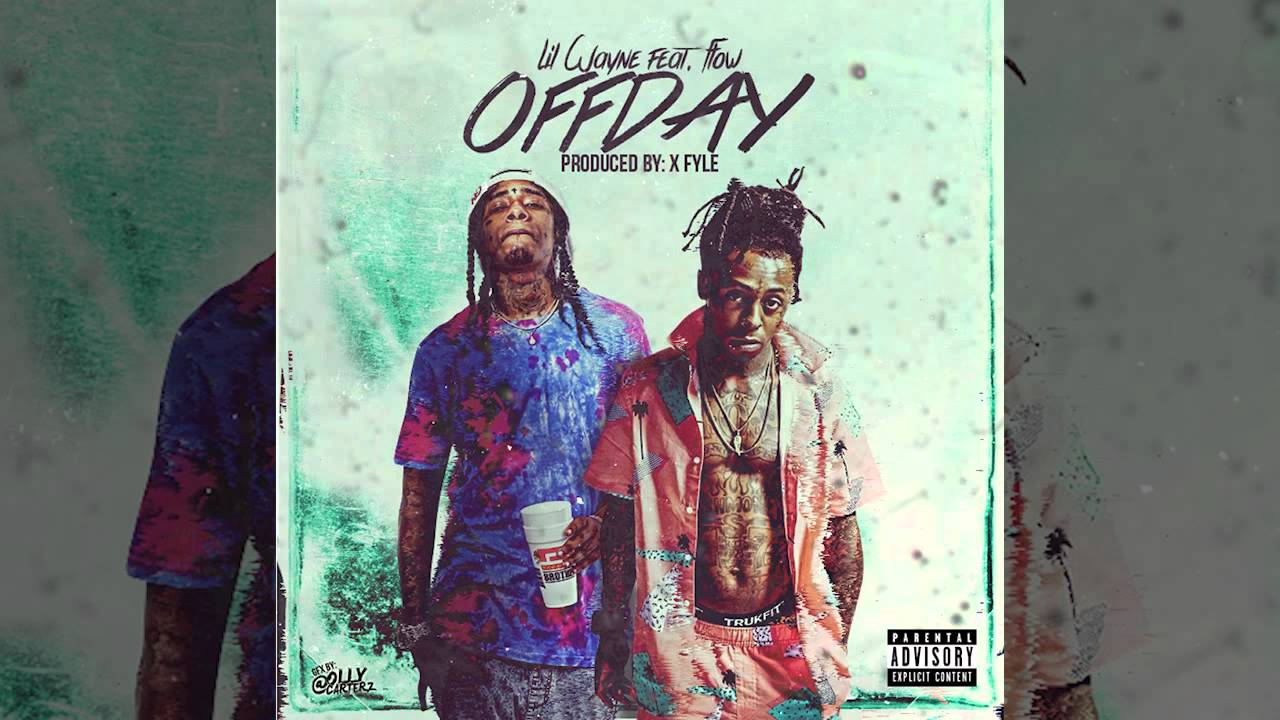 Lil Wayne - Off Day Feat. Flow (Prod. By X Fyle)