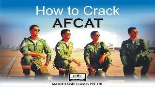 How To Crack AFCAT II 2017 Exam :Major Kalshi Classes