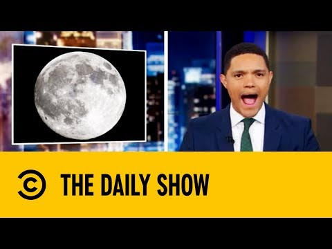 America Wants To Conquer The Moon | The Daily Show with Trevor Noah