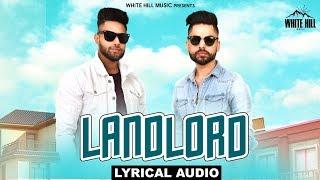 Landlord (Lyrical Audio) Deep Saprai & Ash Singh | New Punjabi Song 2018 | White Hill Music