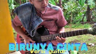 birunya cinta versi gitar 2