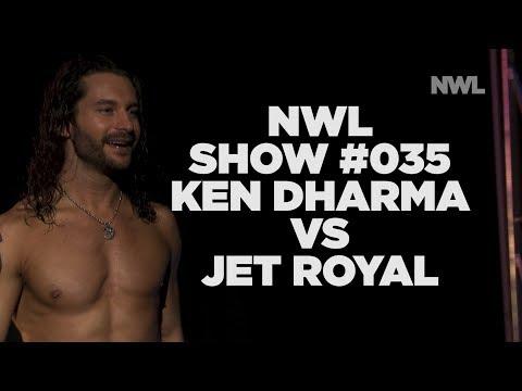NWL   Show #035   Jet Royal vs Ken Dharma