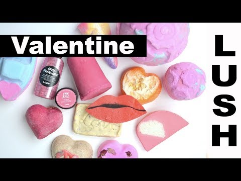 LUSH VALENTINES HAUL FULL COLLECTION 2018..WITH TIMELAPSES
