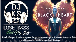 Black Heart | Sara Khan | Love Bass | Remix | Dj Ks | Mix By Sunil | Dj Ks Music | Delhi KS 2k19