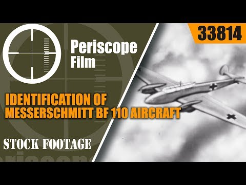 IDENTIFICATION OF MESSERSCHMITT BF 110 AIRCRAFT WWII FILM 33814