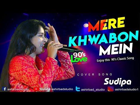 Mere Khwabon Mein - Dilwale Dulhania Le Jayenge |  Lata Mangeshkar | Live Singing By Sudipa