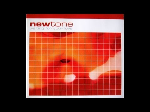 Newtone - Waiting For Your Love (Radio Sample)