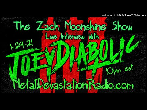 Joey Diabolic - Interview 2021 - The Zach Moonshine Show