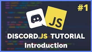 Discord JS Introduction - Creating your bot (2020) [Episode #1]