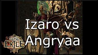 [Path of Exile] Izaro vs Angryaa