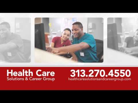 Health Care Solutions and Career Group; 15800 W. McNichols Road, Suite 233, Detroit, MI 48235