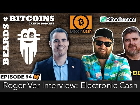 episode-94:-roger-ver-interview:-electronic-cash