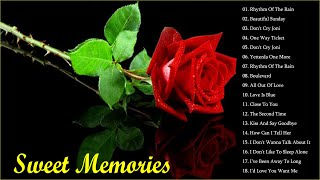 Sweet Memories Beautiful Love Songs Collection 💖 Non Stop Old Songs Sweet Memories