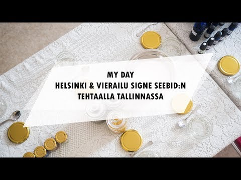 MY DAY | HELSINKI & VIERAILU SIGNE SEEBID:N TEHTAALLA TALLINNASSA