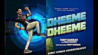 Dheeme Dheeme Tony Kakkar Sumit Takhar Choreography Dance Fitness