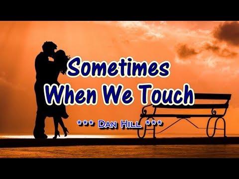 Sometimes When We Touch - Dan Hill (KARAOKE)