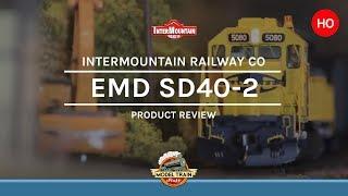 HO Scale Intermountain SD40 2 review
