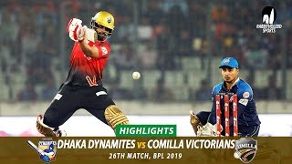Dhaka Dynamites vs Comilla Victorians Highlights || 26th Match || Edition 6 || BPL 2019