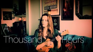 Cinthya Hussey - A Thousand Hours - (The Cure - ukulele cover)