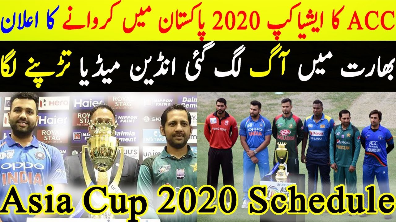 Acc Asia Cup 2020.Asia Cup 2020 Host Schedule Venue Pakistan Host To Asia Cup 2020