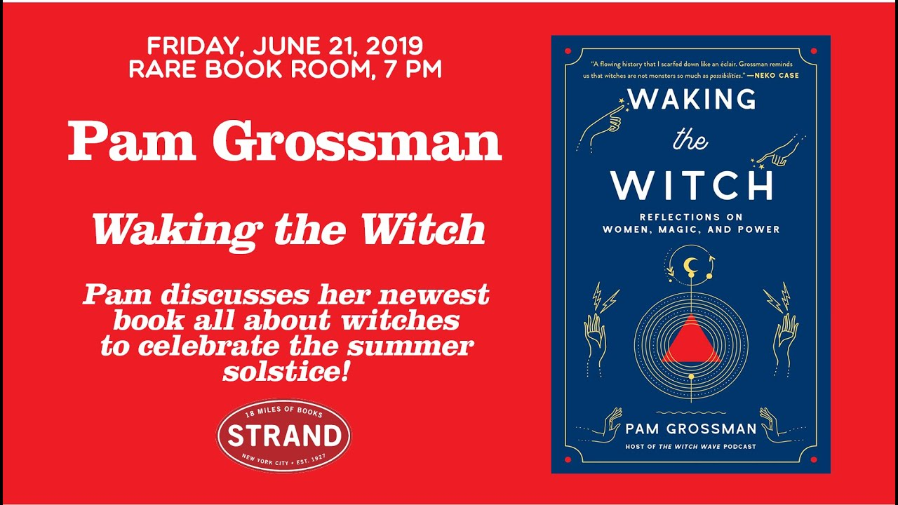Pam Grossman | Waking The Witch