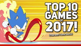 The Top 10 Games Of 2017!