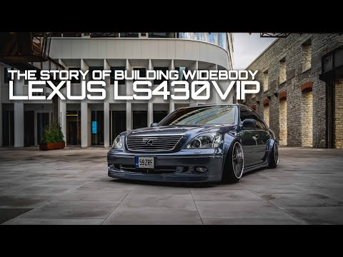 The Story of Building Widebody LEXUS LS430VIP / ULTRACE 2020
