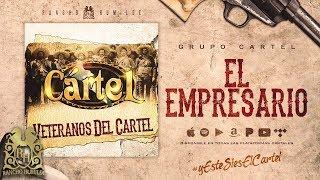 El Empresario - Grupo Cartel [Official Audio]