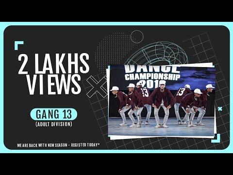 GANG 13 (ADULT DIVISION) - INDIAN HIP HOP DANCE CHAMPIONSHIP 2017