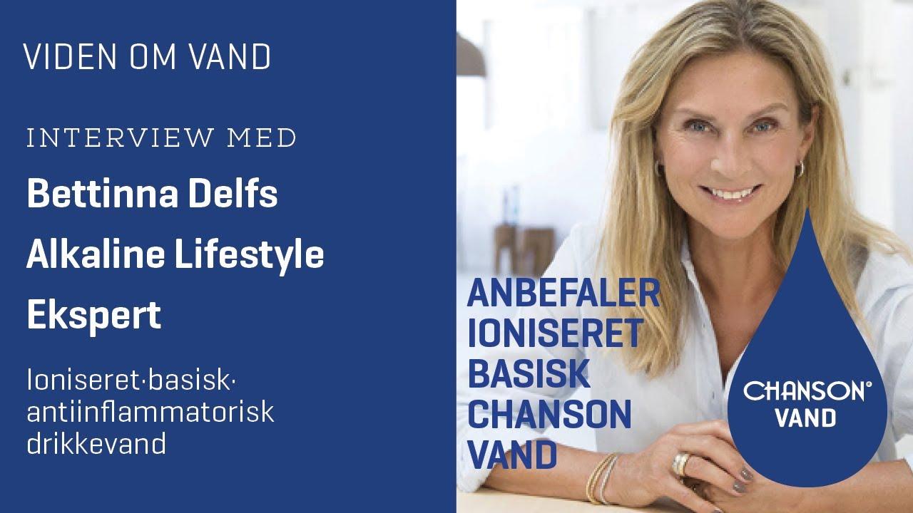 Bettinna Delfs anbefaler ioniseret vand fra Chanson Danmark