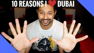 10 Awesome things about living in Dubai!