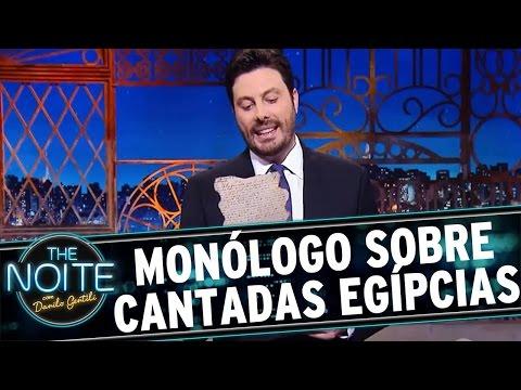The Noite (30/05/16) - Monólogo: Sobre cantadas egípcias