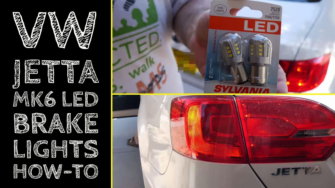 How To Swap Brake Lights Led Vw Jetta Mk6