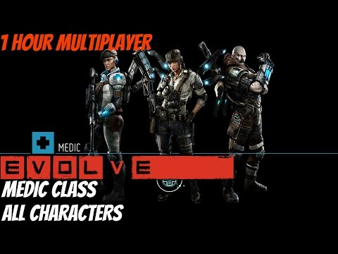 Evolve - Medic Class Gameplay - All Medic Characters (1 Hour Multiplayer)