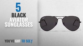 Top 10 Black Aviator Sunglasses [2018]: Generic UV Protected Aviator Men