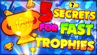 5 SECRET TIPS For Pushing Trophies FAST! Brawl Stars