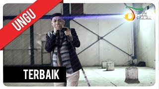UNGU - Terbaik | Official Video Clip