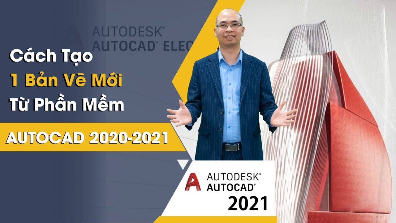 Cách Tạo 1 Bản Vẽ Mới Từ Phần Mềm Autocad 2020-2021