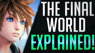 The Final World EXPLAINED! Kingdom Hearts 3 Ultimania Interview - News