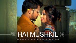 Hai Mushkil - Zubin Sinha - Priyani Vani - Munawwar Ali - SonyLIV Music