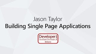 Building Single Page Applications with ASP.NET Core 2 | Jason Taylor @ DDD Brisbane 2017