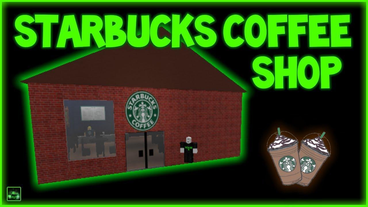 Roblox Script Showcase Episode#777/Starbucks Coffee Shop