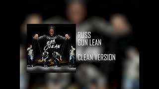 Russ Gun Lean Radio Edit Prod By Gotcha Clean Version.mp3