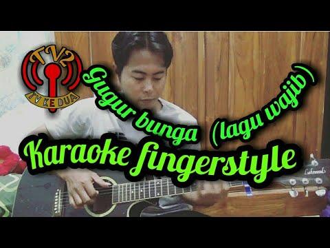 Gugur bunga (lagu wajib) karaoke fingerstyle