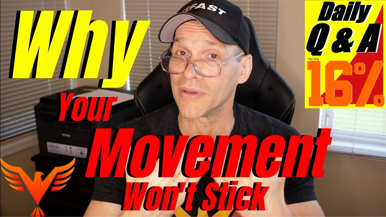 Q & A for The 16% - Why Your Movement Changes Won't Stick - billhartmanpt.com