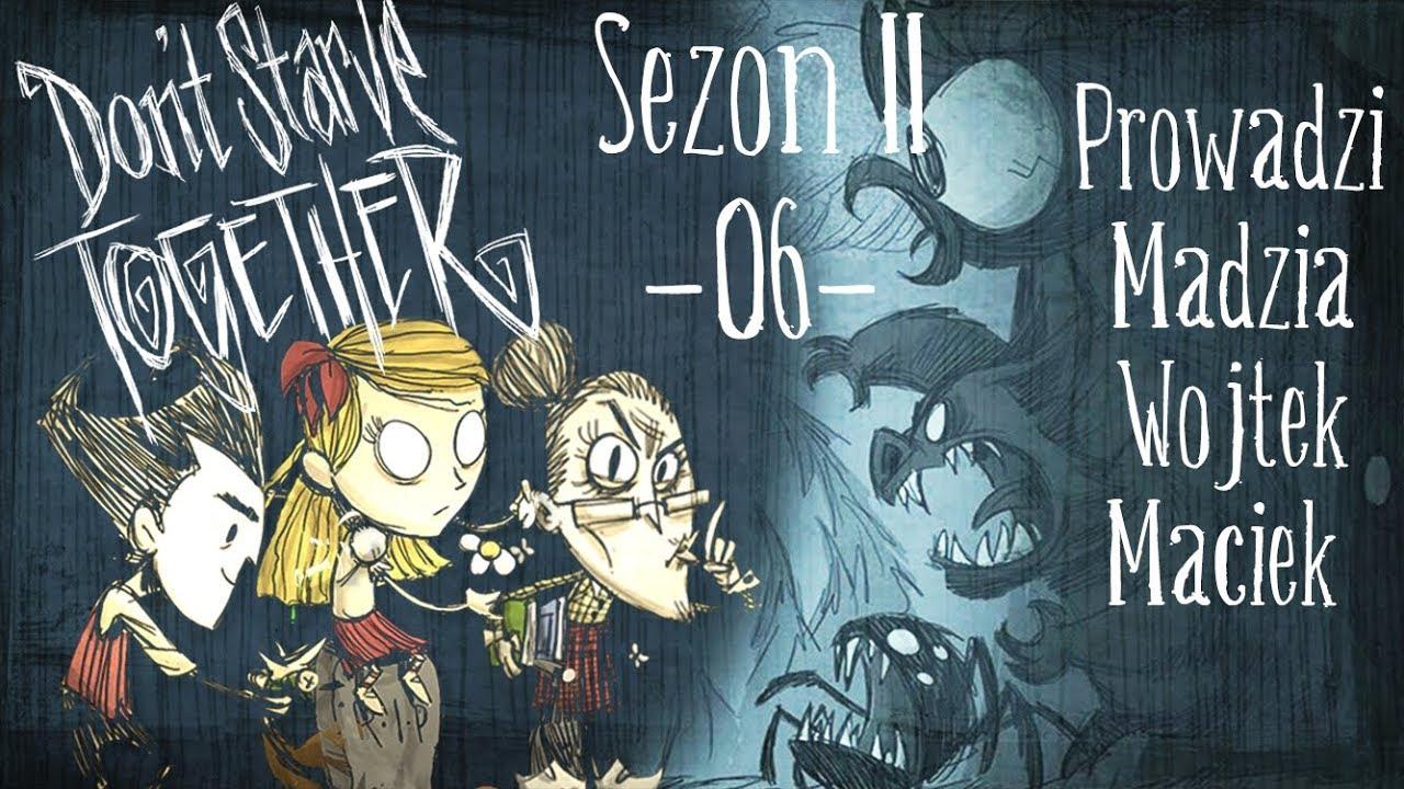 Don't Starve Together Sezon II #06 – Zima  /w Maciek, Wojtek