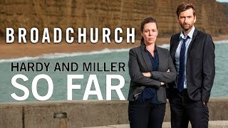 "Broadchurch, Hardy and Miller: ""So Far"""