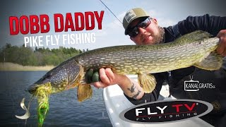 fly tv dobb daddy pike fly fishing with fly and spinning rods