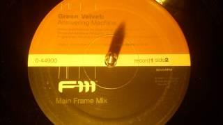 Green Velvet - Answering machine ( Main frame mix )